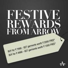 Festive Rewards from Arrow - Buy for Rs.7999 & get garments worth Rs.2000 FREE*. Buy for Rs.4999 & get garments worth Rs.1000 FREE*