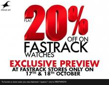 Flat 20% off on Fastrack watches, exclusive preview on 17 & 18 October 2012 at Fastrack Stores