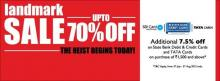 Landmark Sale - Upto 70% off, from 5 July to 5 August 2012. Additional 7.5% off on State Bank Debit & Credit Cards and TATA Cards on purchases of Rs.1500 and above.