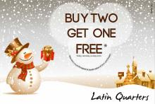 Buy Two Get One Free* from 14 to 16 December 2012 at all Latin Quarters Exclusive Stores