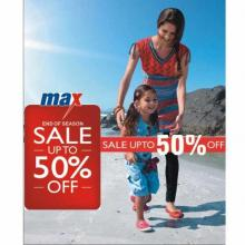 End of Season Sale at Max - Upto 50% off on apparel, footwear and accessories