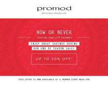 Enjoy great savings during the End Of Season Sale at Promod stores near you. Up to 50% off discounts. sales start from 17 December 2015.