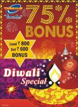 Diwali Special at Timezone - Special 75% Bonus. Load Rs.800 & get Rs.600 bonus.